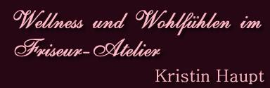 Friseur und Nagelstudio in Greiz, Kristin Haupt